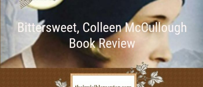 Bittersweet by Colleen McCullough – My Thoughts