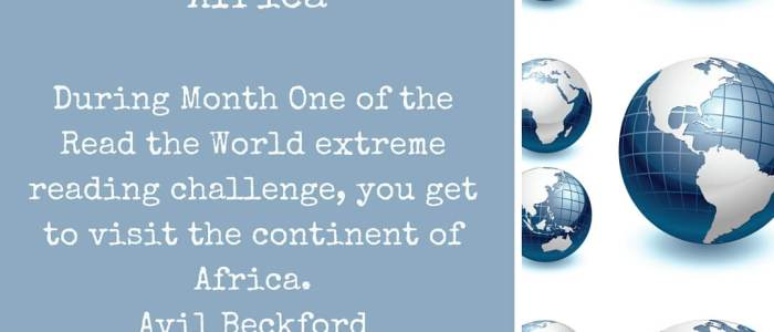 Extreme Reading Challenge Month One, Read Broadly, Read Africa