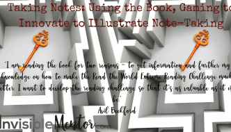 Taking Notes - Using the Book, Gaming to Innovate to Illustrate Note-Taking
