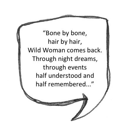 1-Wild-Woman-quote-Clarissa-Pinkola -Estes