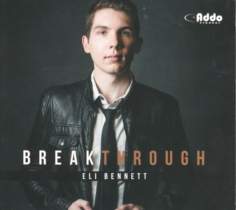 Eli Bennett Breakthrough