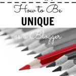 How to Be UNIQUE as a Blogger