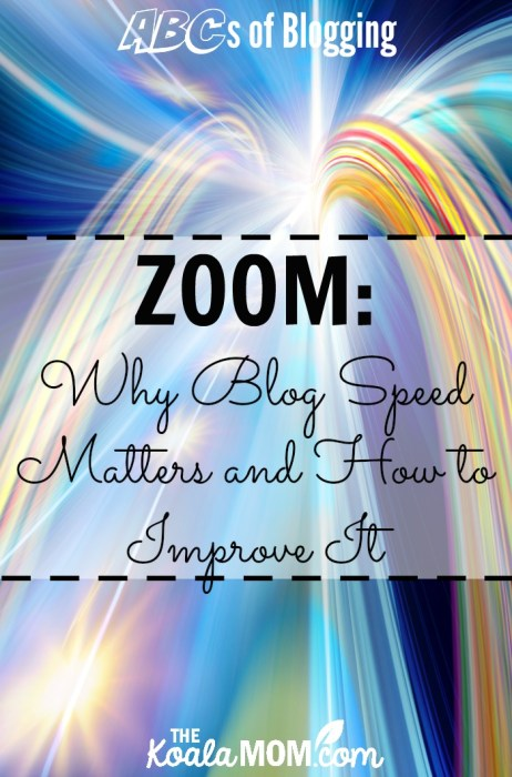 ZOOM: Why Blog Speed Matters and How to Improve It