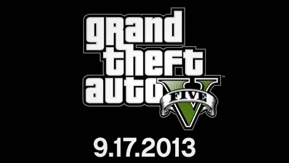 Grand Theft Auto V Will Release September 17th 2013 (Confirmed)