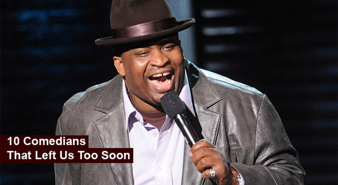 10 Comedians that Left Us Too Soon