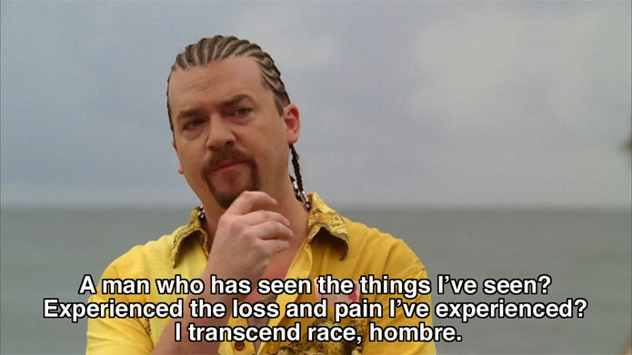 Kenny Powers - transcend race