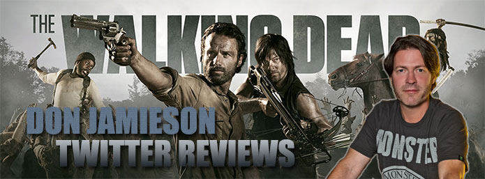 Don Jamieson Twitter Reviews The Walking Dead