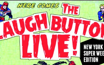 The Laugh Button Live - NYSW