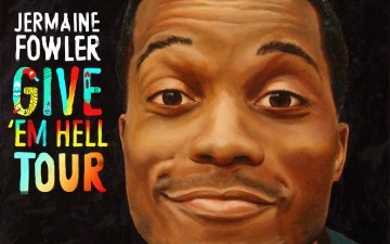 Jermaine Fowler Give 'em Hell Tour