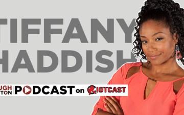 Tiffany Haddish Podcast
