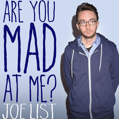 Joe List Are You Mad At Me Album Cover