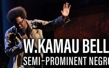 W Kamau Bell Semi-Prominent Negro