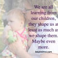 Children Shape Us