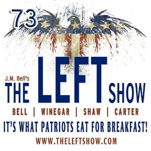 #73 – The LEFT Show – Movie Sign!
