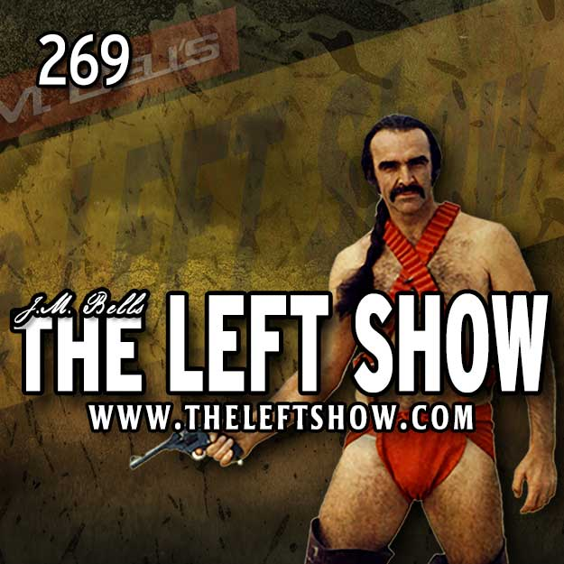 269 The LEFT Show – Smuggler's Blues