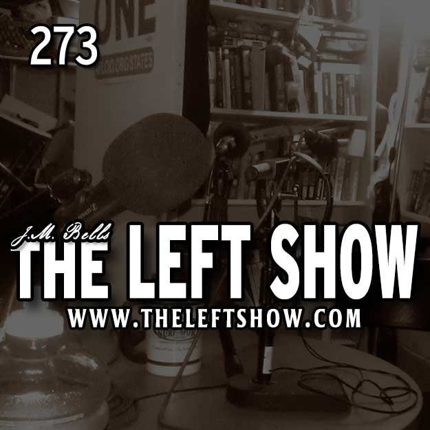 273 The LEFT Show – Sock Puppets