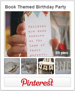 Book Themed Birthday Party Pinterest Board
