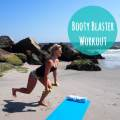 Booty Blaster Workout