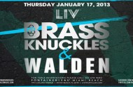 Brass Knuckles at Liv January 17th