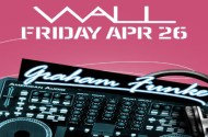 Graham Funke At WALL Miami Beach Friday April 26th