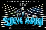 Steve Aoki at LIV Nightclub Friday May 17th