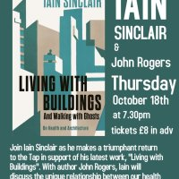 Iain Sinclair - Living with Buildings