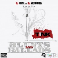 [Mixtape]: Tink- Blunts & Ballads