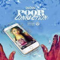 "DLOW ""Poor Connection"""