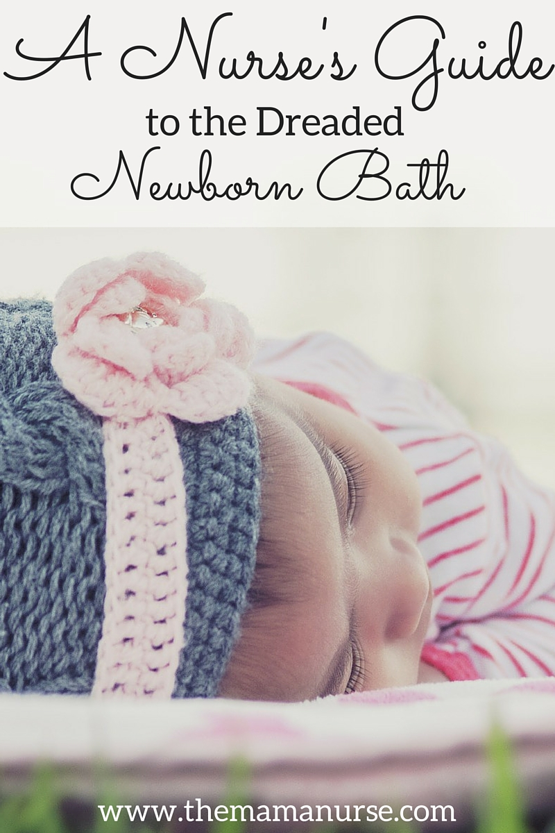 A Nurse's Guide to the Dreaded Newborn Bath