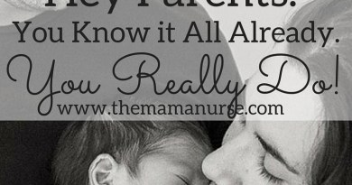 Hey Parents: You Know it All, Already. You Really Do!