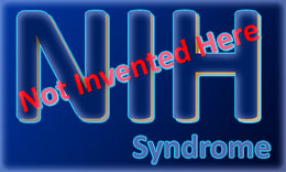Not Invented Here Syndrome