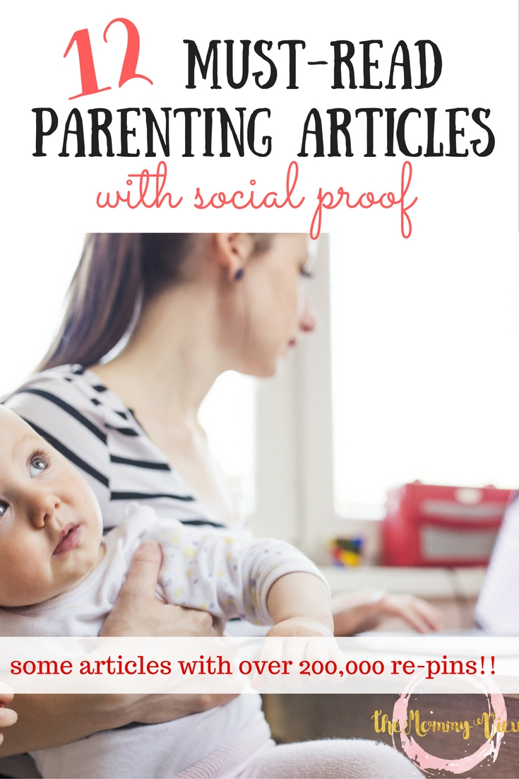 Here are 12 must-read parenting articles that went totally viral on Pinterest, many with over 100,000 and 200,000 re-pins.