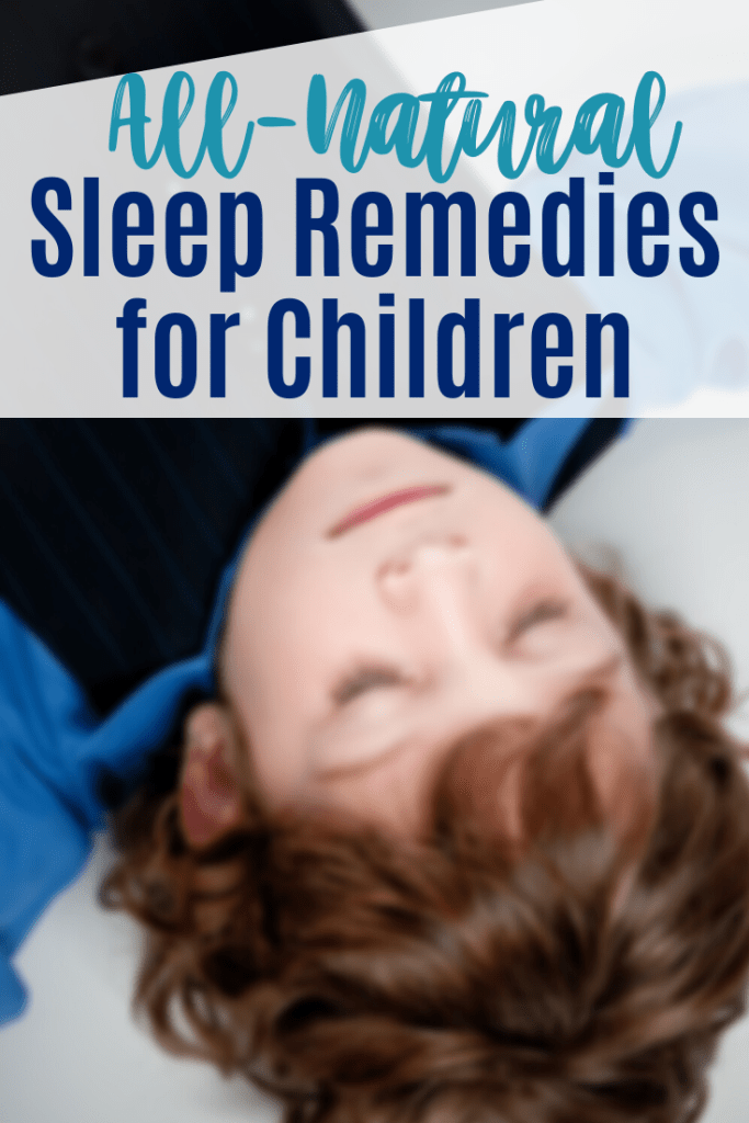 These natural sleep remedies for kids will help children get the sleep they need. Vitamins, minerals and herbs that can improve sleep for your child. #kidssleepremedies #improvesleep #sleephelp #parenting #toddlers #preschoolers #sensoryprocessing #spiritedkids