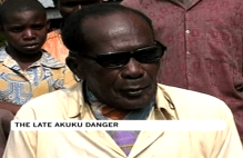 """Danger"" Akuku, Kenya's most famous polygamist has died. He lived well into his 90s, first married in 1939, following up with over 100 more weddings. He fathered around 200 children, set up two elementary schools to educate them, and also founded a church for his family to attend."