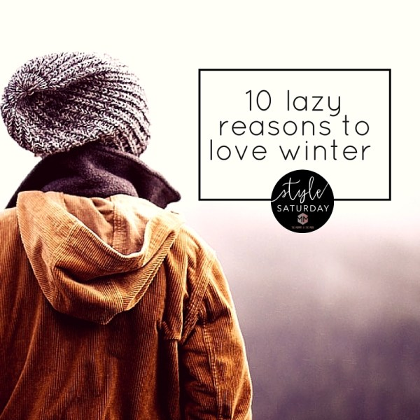 10 lazy reasons to love winter