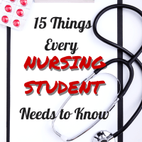 15 Things Every Nursing Student Needs to Know