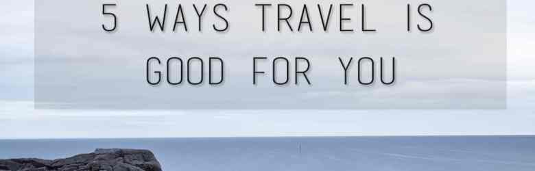 travel_good_for_you