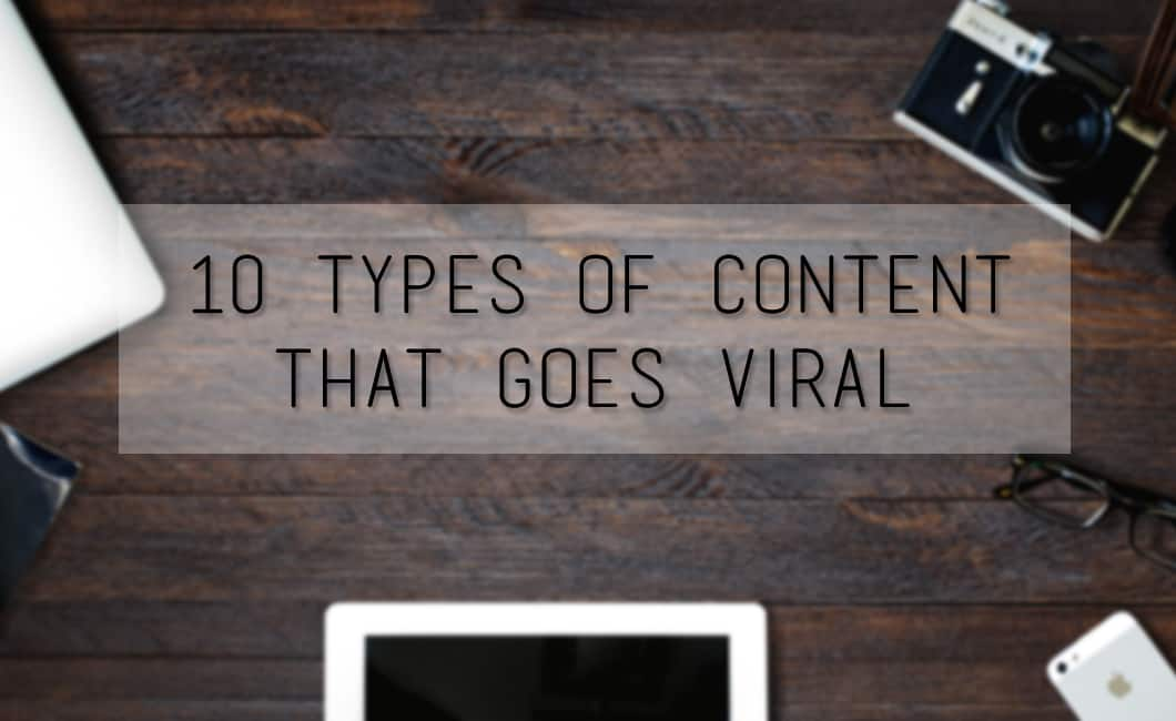 10 Types Of Content That Goes Viral
