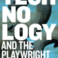 Technology and the Playwright
