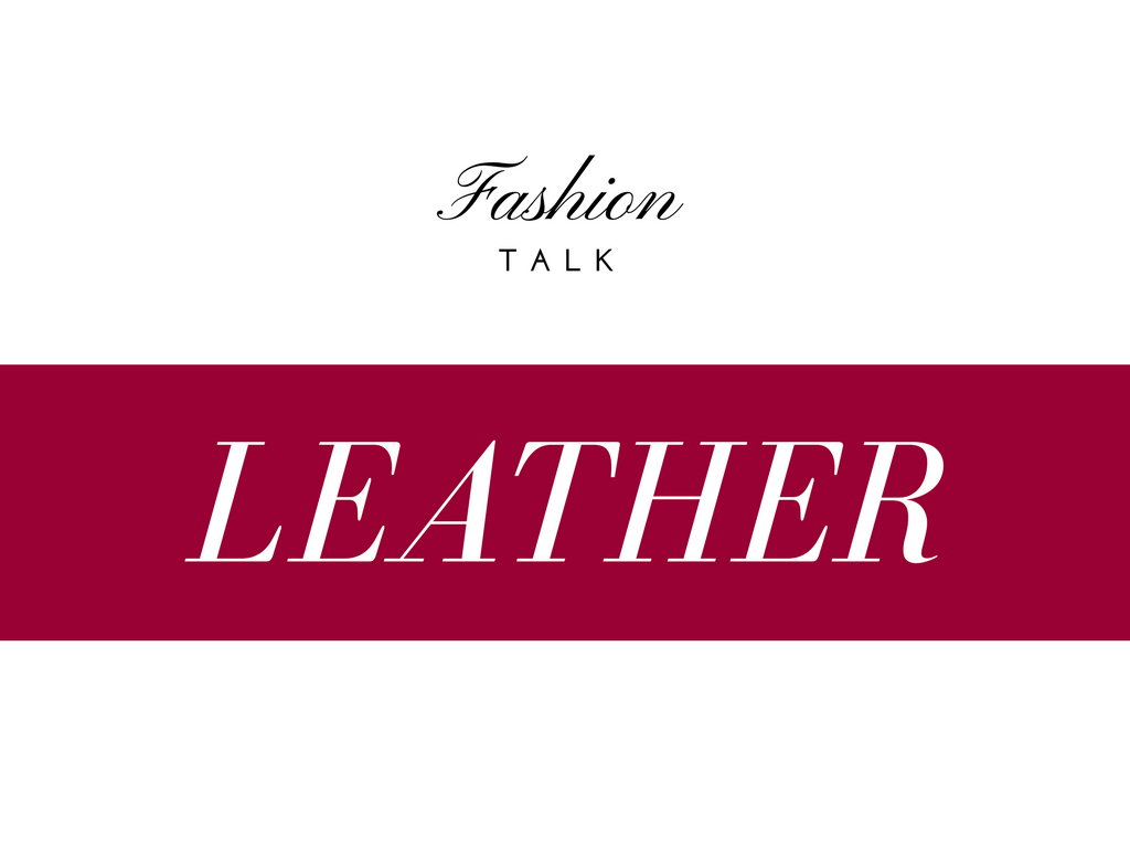 Let's talk leather!
