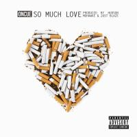 OnCue - So Much Love (Prod. by Hudson Mohawke & Just Blaze)