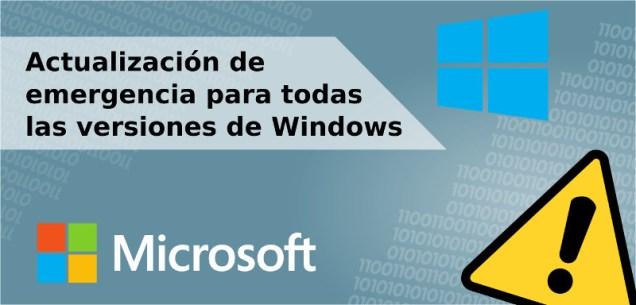 Actualización de emergencia para todas las versiones de Windows