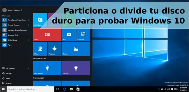 Dividir tu disco duro para probar Windows 10