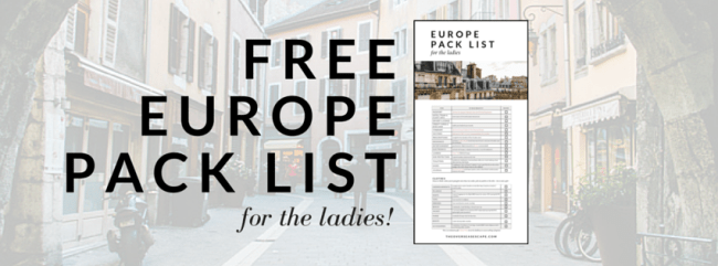 Free Europe Pack List (for the Ladies) - The Overseas Escape
