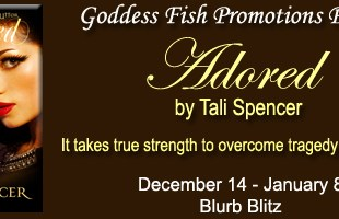 Blog Tour & Giveaway: Adored  by Tali Spencer