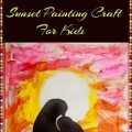 Sunset Silhouette Painting Crafts for kids