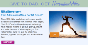 Hawaiian Airlines is rewarding health-concisous dads with offers from Nike, GNC and Sports Authority.