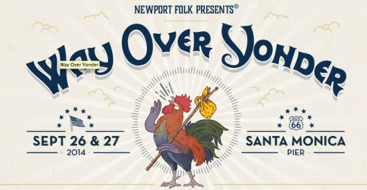 The 2nd annual Way Over Yonder Festival hits Santa Monica at the end of September