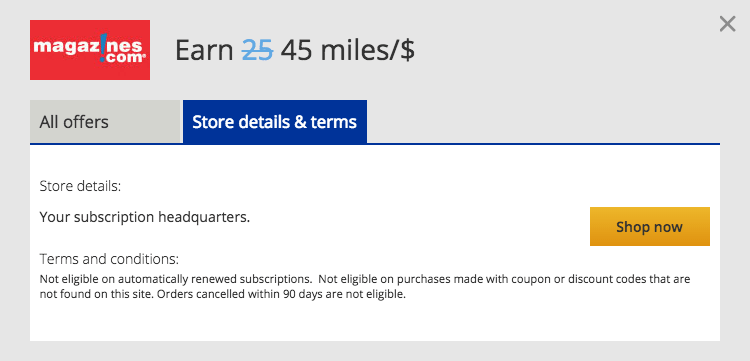 Earn 45 miles per dollar when you purchase magazines.