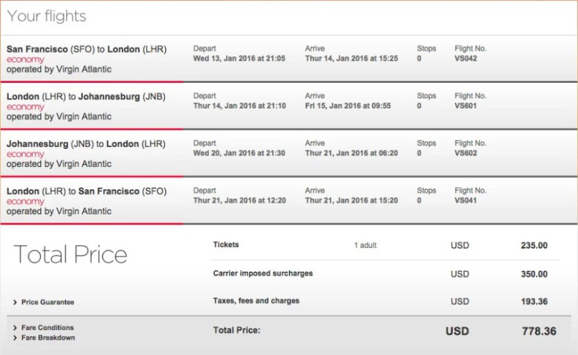 San Francisco (SFO) to Johannesburg, South Africa (JNB) for $778 on Virgin Atlantic.